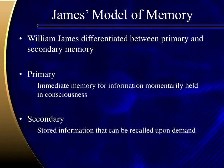James' Model of Memory