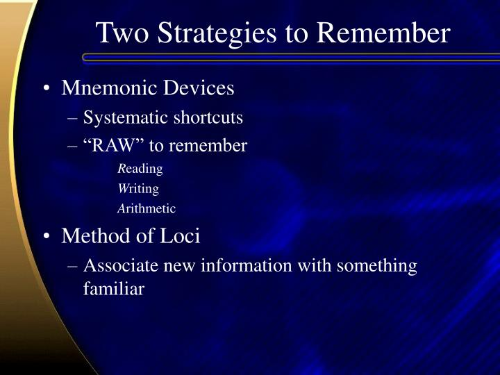 Two Strategies to Remember