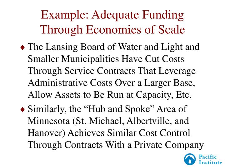 Example: Adequate Funding Through Economies of Scale