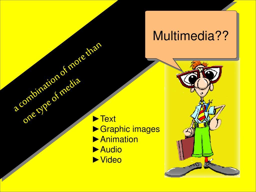 Multimedia??
