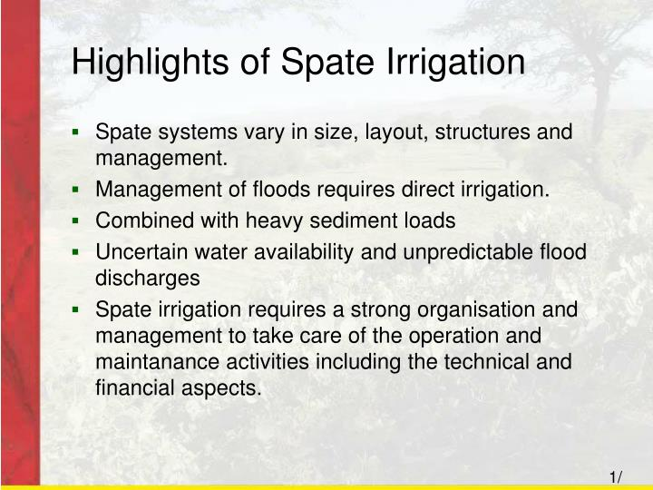 Highlights of Spate Irrigation