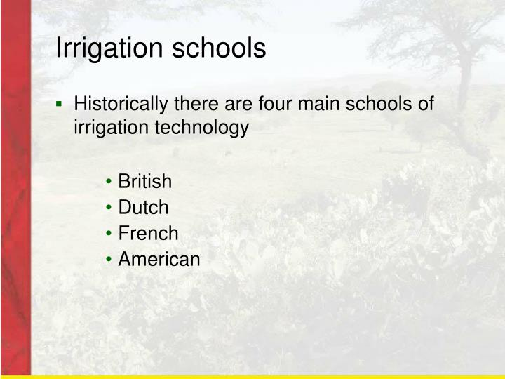 Irrigation schools