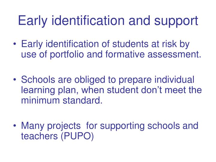 Early identification and support