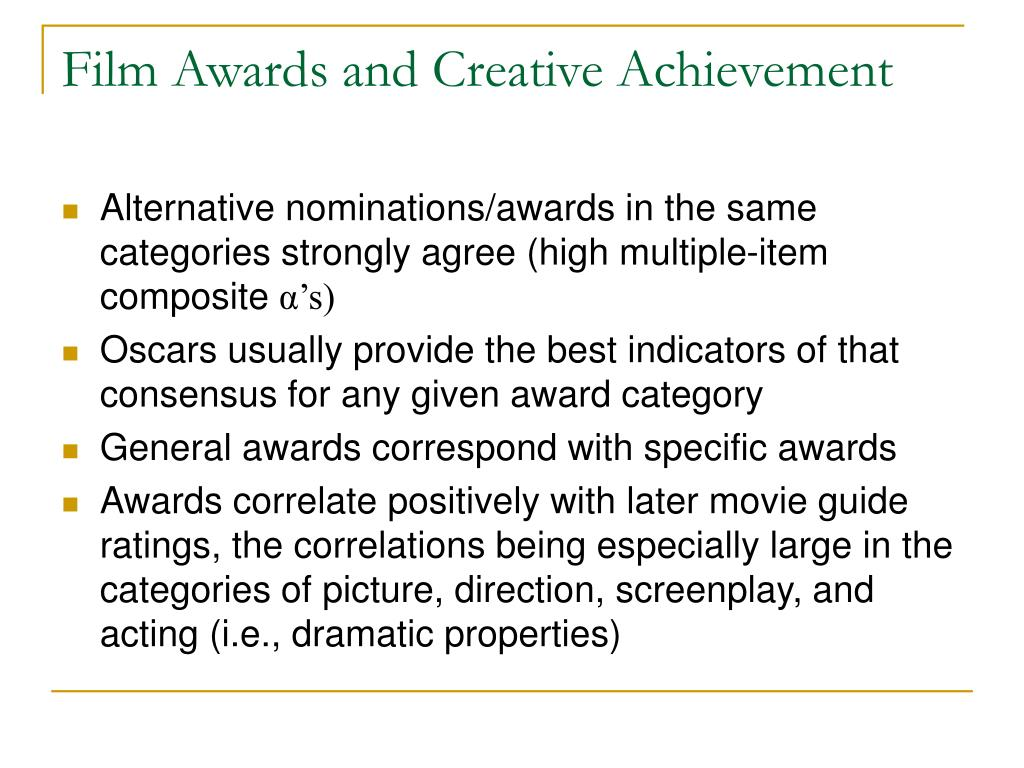 Film Awards and Creative Achievement