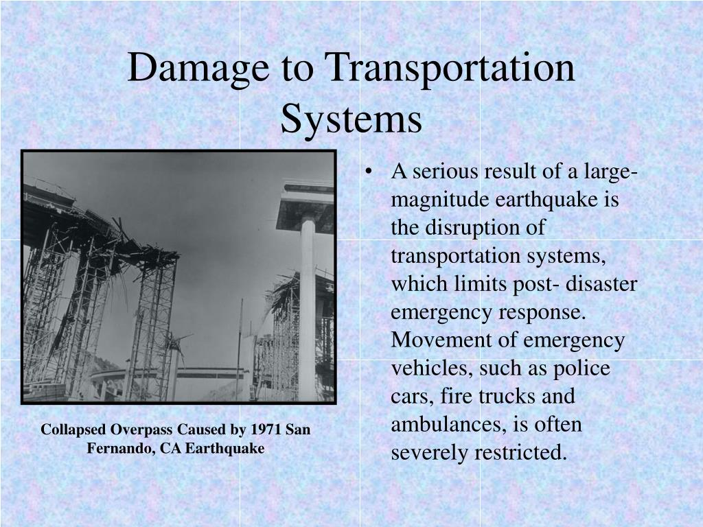 Damage to Transportation Systems