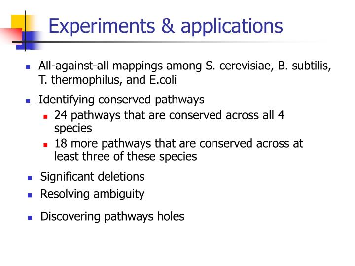 Experiments & applications