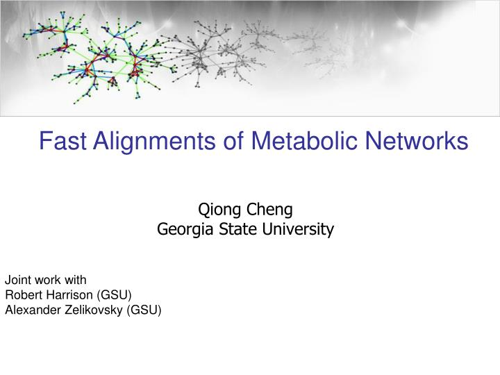 Qiong cheng georgia state university joint work with robert harrison gsu alexander zelikovsky gsu