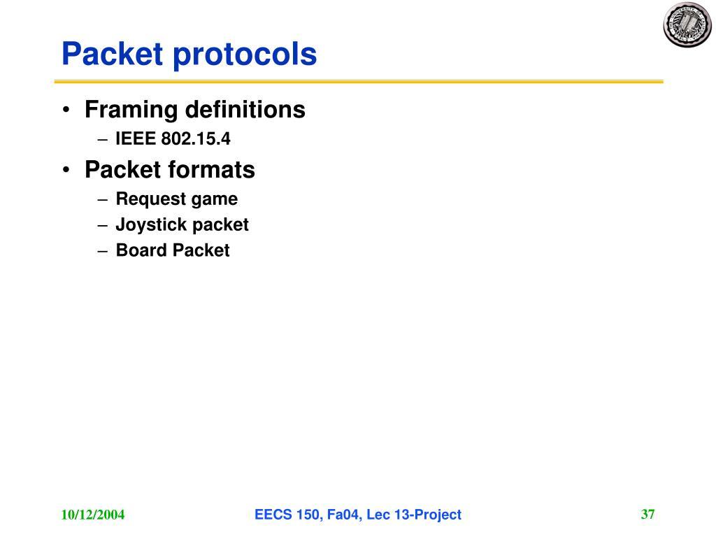 Packet protocols