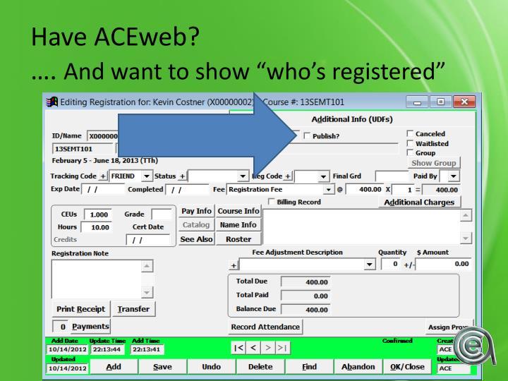 Have ACEweb?