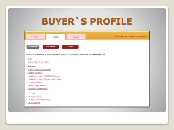 BUYER`S PROFILE