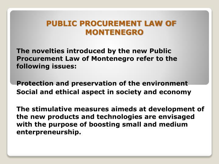 PUBLIC PROCUREMENT LAW OF MONTENEGRO
