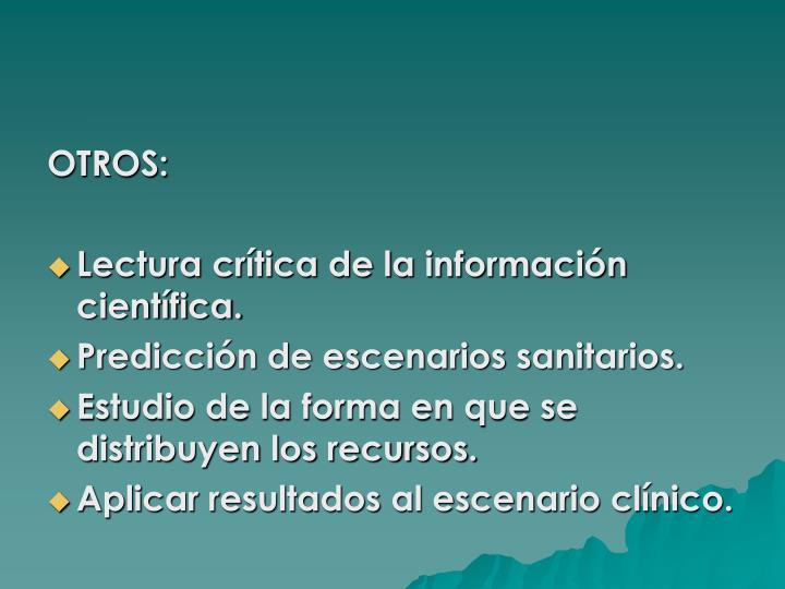 OTROS: