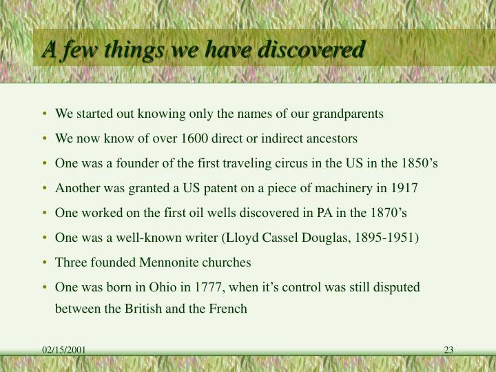 A few things we have discovered