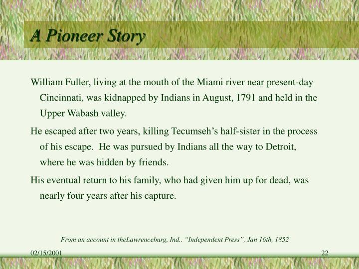 A Pioneer Story