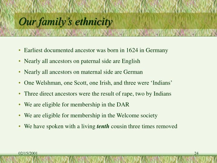 Our family's ethnicity