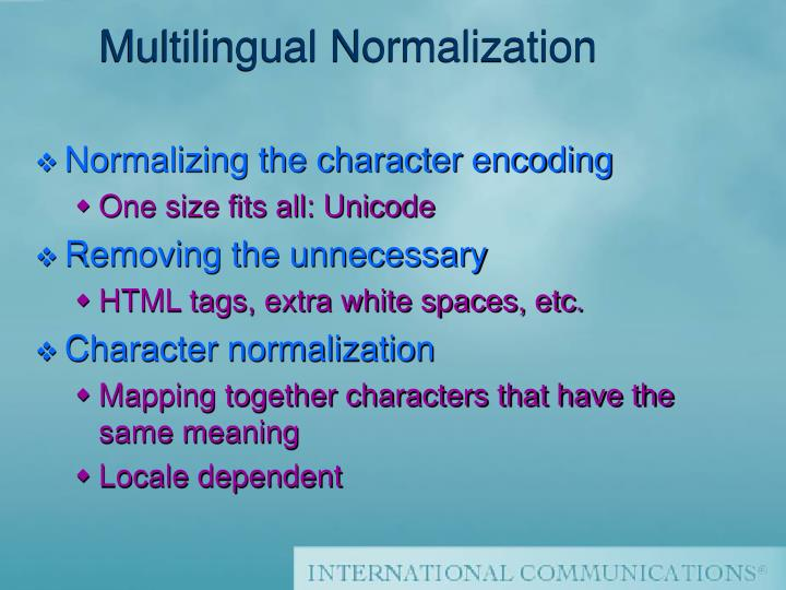 Multilingual Normalization