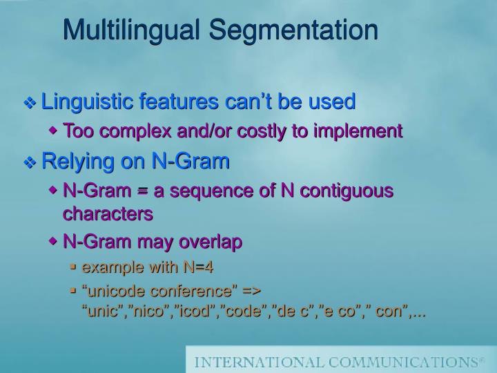 Multilingual Segmentation