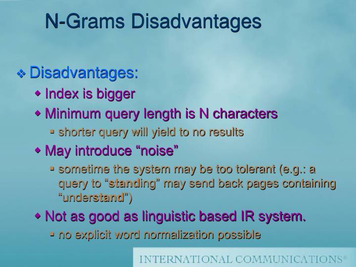 N-Grams Disadvantages