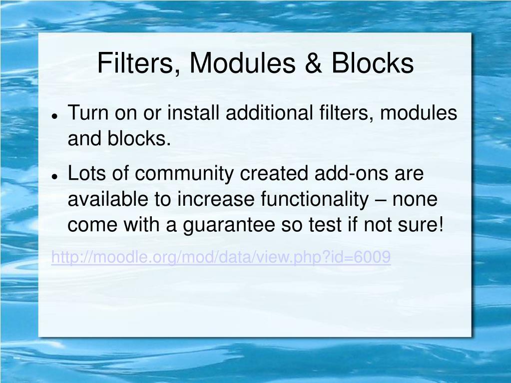 Filters, Modules & Blocks