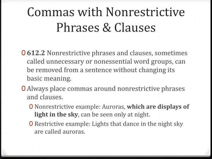 Commas with nonrestrictive phrases clauses