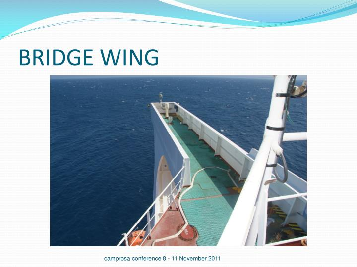 BRIDGE WING