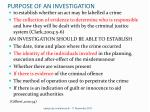 purpose of an investigation