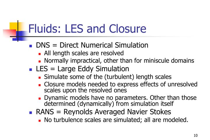 Fluids: LES and Closure
