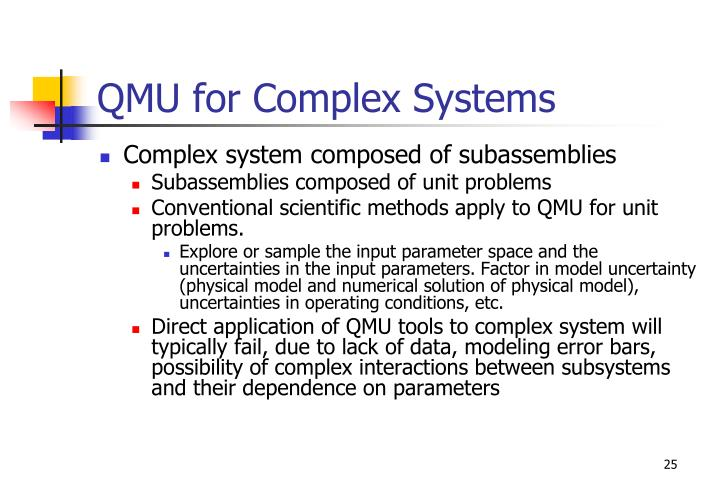 QMU for Complex Systems