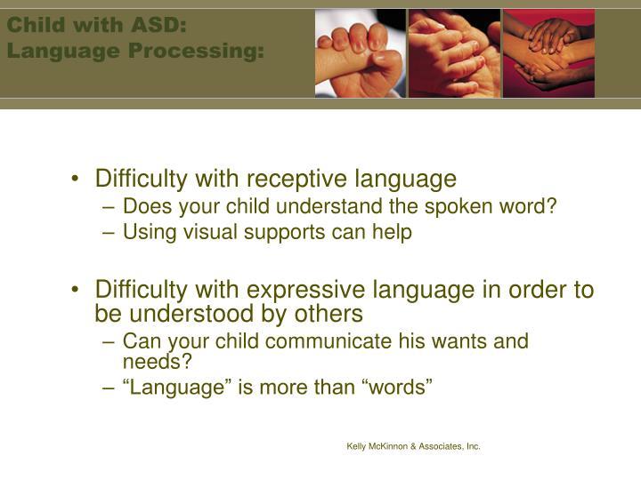 Child with ASD: Language Processing: