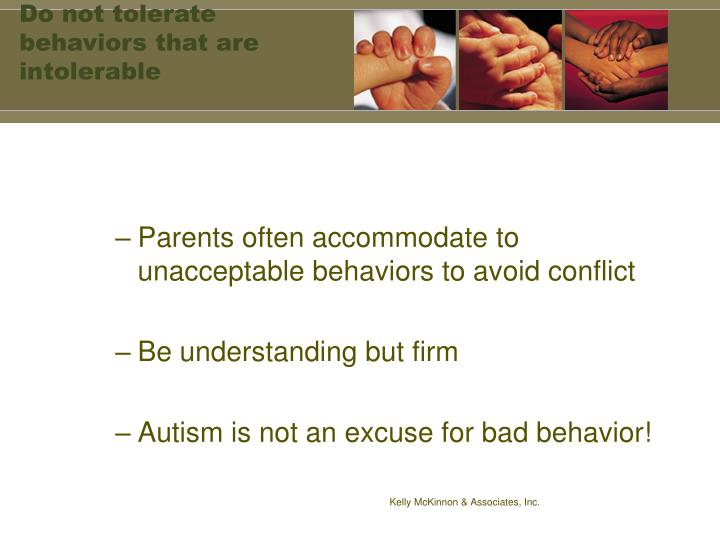 Do not tolerate behaviors that are intolerable