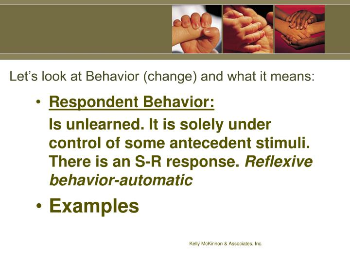 Let's look at Behavior (change) and what it means: