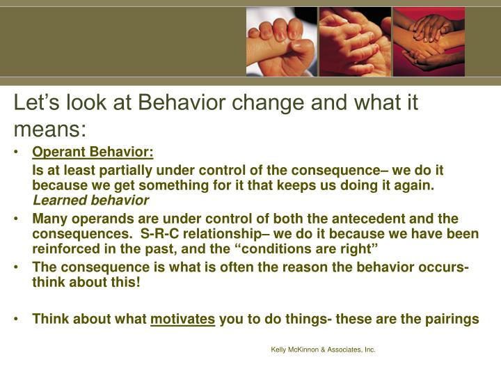 Let's look at Behavior change and what it means: