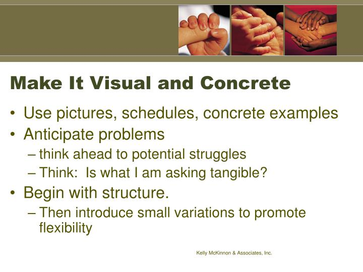 Make It Visual and Concrete