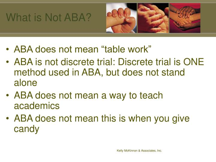 What is Not ABA?