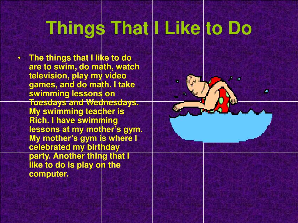 Things That I Like to Do