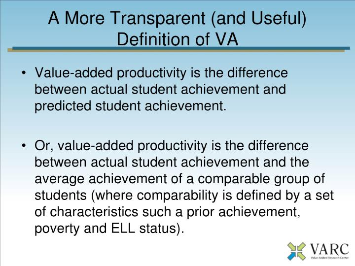 A More Transparent (and Useful) Definition of VA