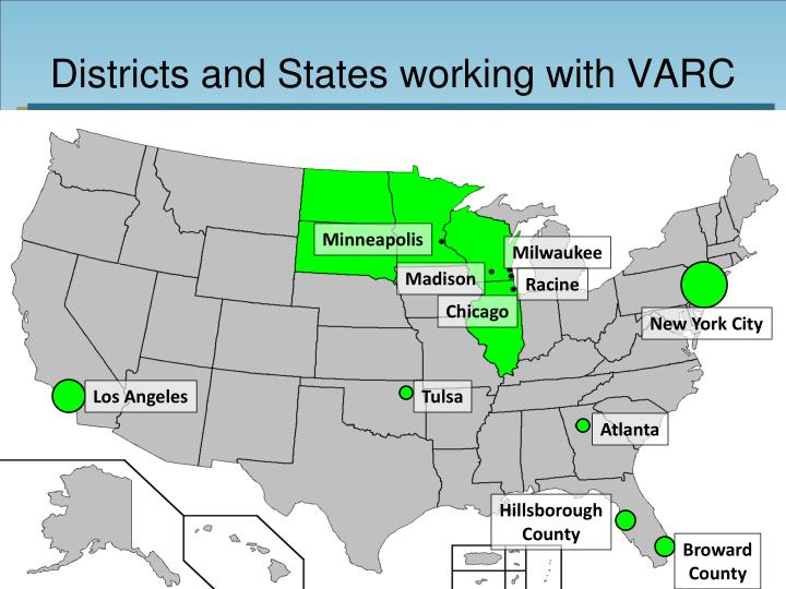 Districts and States working with VARC