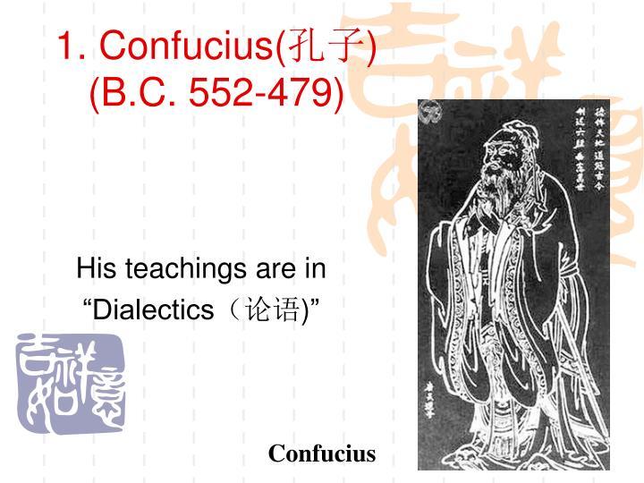 1. Confucius(