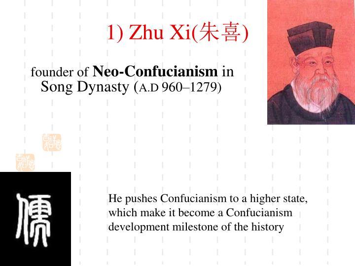 1) Zhu Xi(