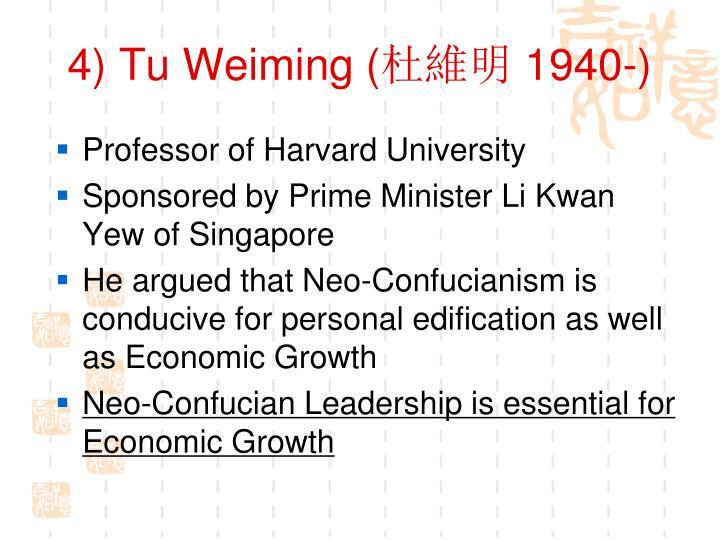 4) Tu Weiming (