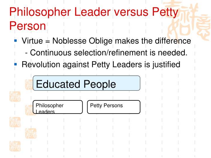 Philosopher Leader versus Petty Person