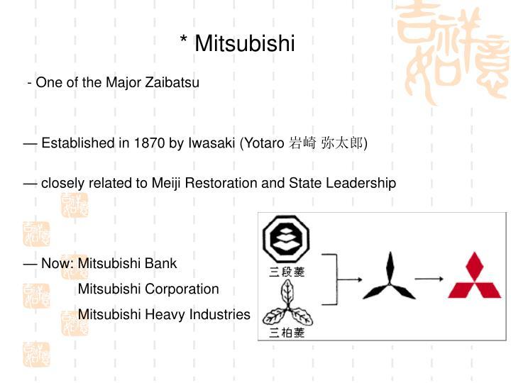 * Mitsubishi