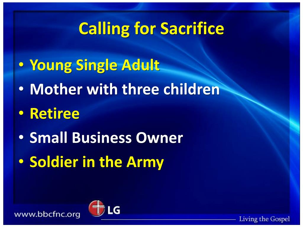 Calling for Sacrifice