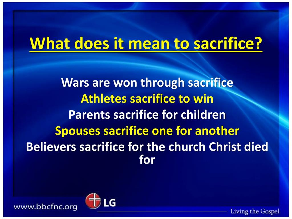 What does it mean to sacrifice?