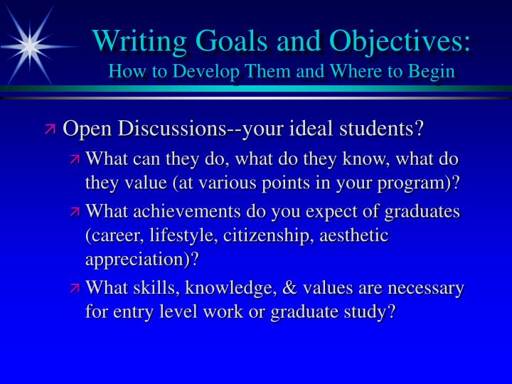 Writing Goals and Objectives: