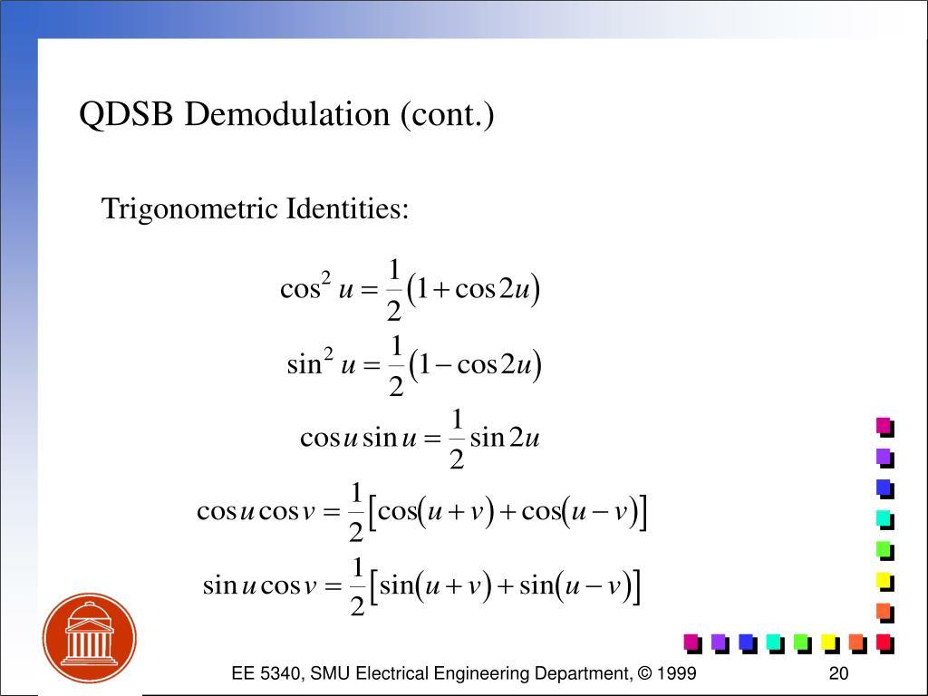 QDSB Demodulation (cont.)