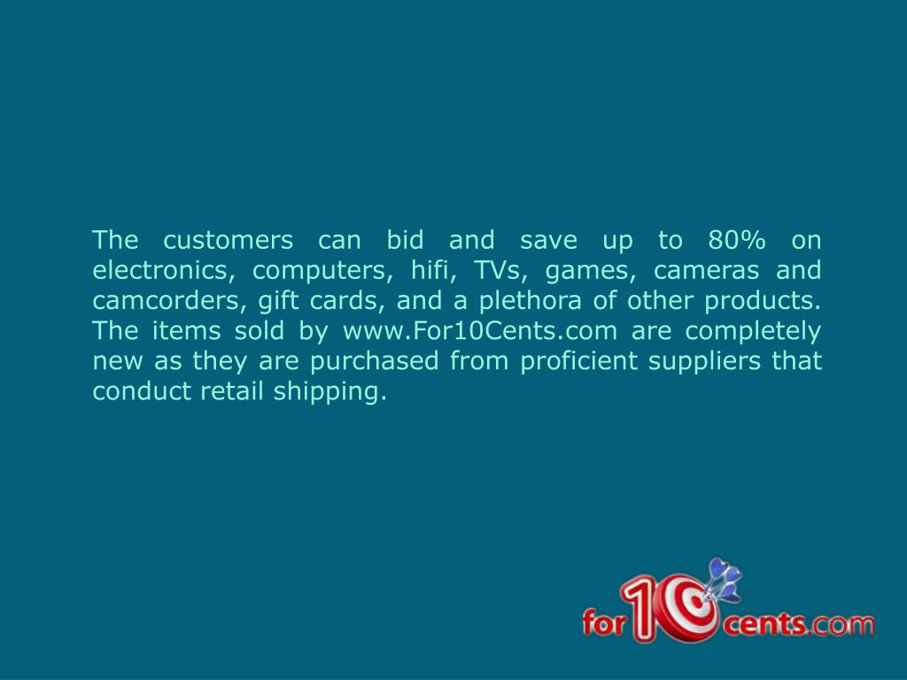 The customers can bid and save up to 80% on electronics, computers,