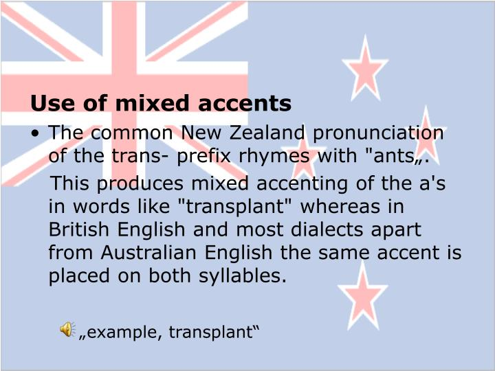 Use of mixed accents