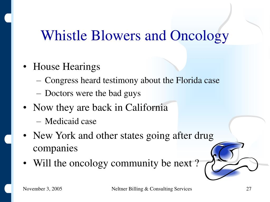 Whistle Blowers and Oncology