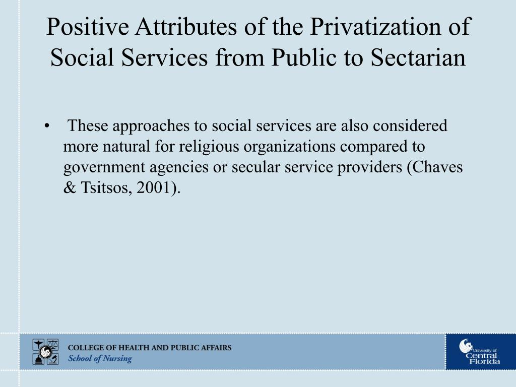 Positive Attributes of the Privatization of Social Services from Public to Sectarian